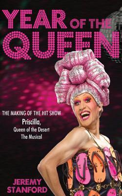 Year of the Queen: The making of the hit show Priscilla Queen of the Desert.