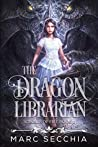 Book cover for The Dragon Librarian (Scrolls of Fire, #1)