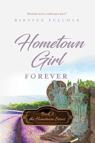 Hometown Girl Forever (Hometown #3)
