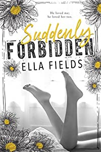 Suddenly Forbidden (Gray Springs University, #1)