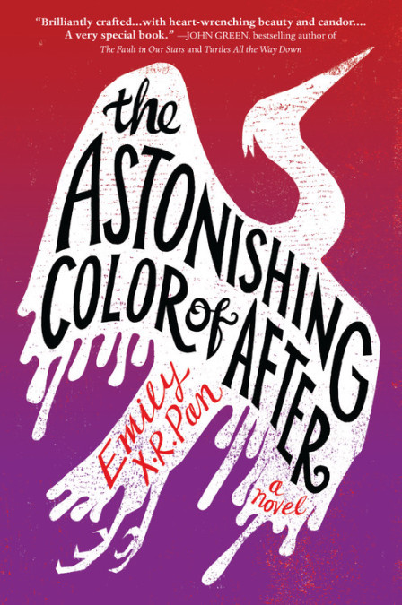 The Astonishing Color of After - Emily X R Pan