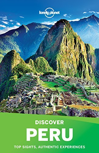 Discover Peru (Lonely Planet Travel Guides)