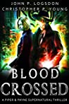 Blood Crossed (Netherworld Paranormal Police Department #1)