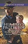 Her Baby's Protector: Saved by the Lawman / Saved by the SEAL