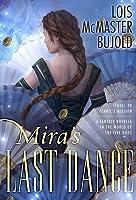 Mira's Last Dance (Penric and Desdemona, #4)