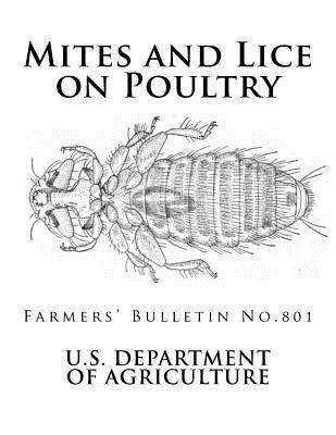 Mites and Lice on Poultry: Farmers' Bulletin No. 801