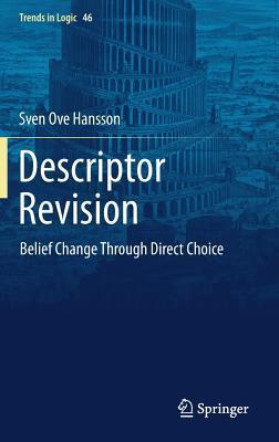Descriptor Revision Belief Change through Direct Choice