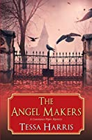 The Angel Makers (Constance Piper Mystery, #2)