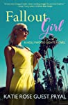 Fallout Girl (Hollywood Lights #5)