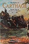 The Battle of Carthage by David C. Hinze