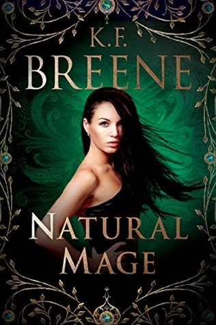 Natural Mage (Magical Mayhem Trilogy, #2) (Demon Days, Vampire Nights, #5)