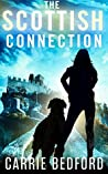 The Scottish Connection (Kate Benedict, #4)