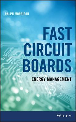 Fast Circuit Boards Energy Management