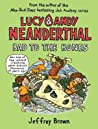 Bad to the Bones (Lucy & Andy Neanderthal, #3)