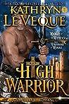 High Warrior (High Warriors of Rohan #1)