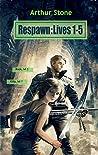 Respawn: Lives 1-5 (Respawn, #1)