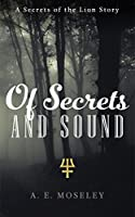 Of Secrets and Sound (Secrets of the Lion Book 2)
