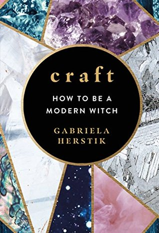 Craft: How to Be a Modern Witch