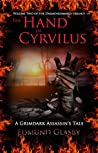 The Hand of Cyrvilus: A Grimdark Assassin's Tale (The Daemondamned Trilogy Book 2)
