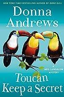 Toucan Keep a Secret: A Meg Langslow Mystery (Meg Langslow Mysteries)