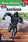 World of Reading: Black Panther: This is Black Panther: Level 1