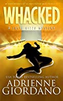 Whacked (Lucie Rizzo Mystery #4)