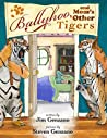 Ballyhoo, and Mom's Other Tigers
