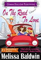 On the Road to Love (Love in The City Series Book 1)