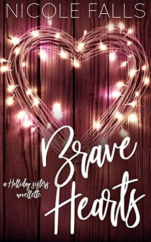 Brave Hearts by Nicole Falls