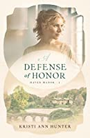 A Defense of Honor (Haven Manor #1)