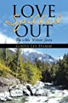 Love Spilled Out: The ADA Wilcox Story