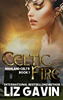 Celtic Fire (Highland Celts #1)