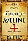The Chronicles of Aveline: Awakening (The Lady Crusader #1)