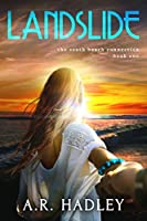 Landslide (The South Beach Connection Trilogy, #1)