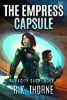 The Empress Capsule (Audacity Saga, #1)