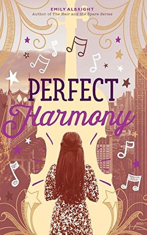 Perfect Harmony by Emily Albright