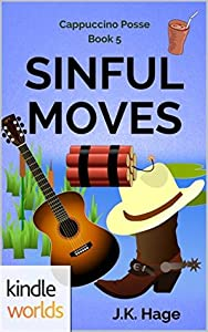 Sinful Moves (Miss Fortune Series Kindle Worlds; The Cappuccino Posse Book 5)