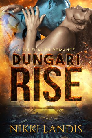 Dungari Rise (Alien Alphas of Pilathna, #1)