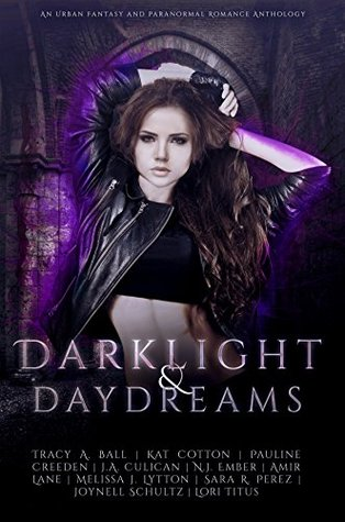 Darklight and Daydreams
