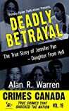 Deadly Betrayal: The True Story of Jennifer Pan ~ Daughter from Hell