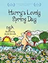 Harry's Lovely Spring Day  (Harry The Happy Mouse #1)