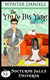 The Yin to His Yang (Nocturne Falls Universe)