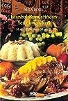 İstanbul Rumlarından Yemek Tarifleri: Masal Yıllarının Mutfağı