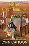 Killer Green Tomatoes (Farm-to-Fork Mystery #2)