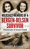 Holocaust Memoirs by a Bergen-Belsen survivor & Classmate of ... by Nanette Blitz Konig