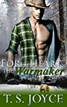For The Heart Of The Warmaker (Outlaw Shifters, #3)