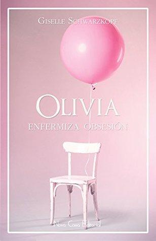 olivia enfermiza obsesion epub gratis
