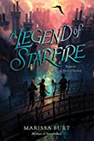A Legend of Starfire (A Sliver of Stardust, #2)