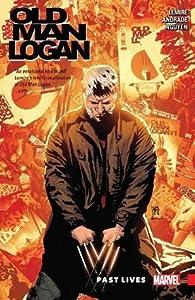 Wolverine: Old Man Logan, Vol. 5: Past Lives