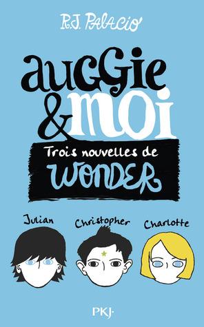 Auggie & moi by R.J. Palacio